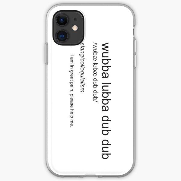 Wubba Lubba Dub Dub - Definition iPhone Soft Case