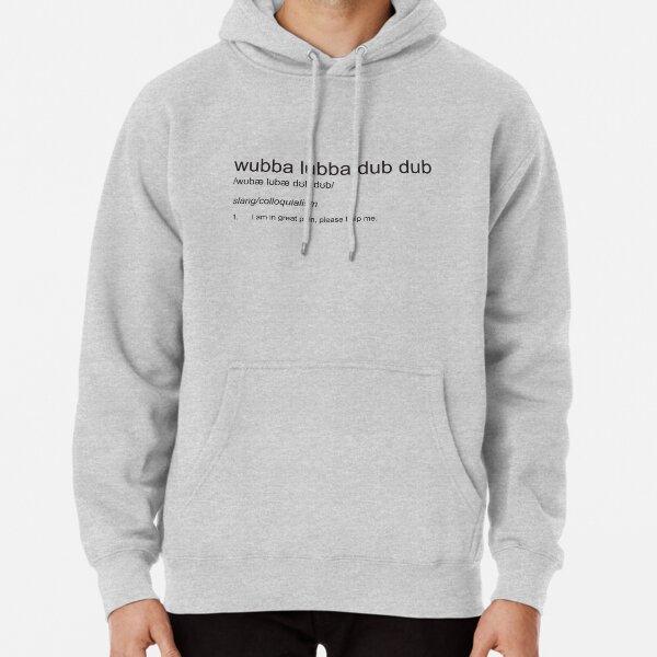 Wubba Lubba Dub Dub - Definition Pullover Hoodie