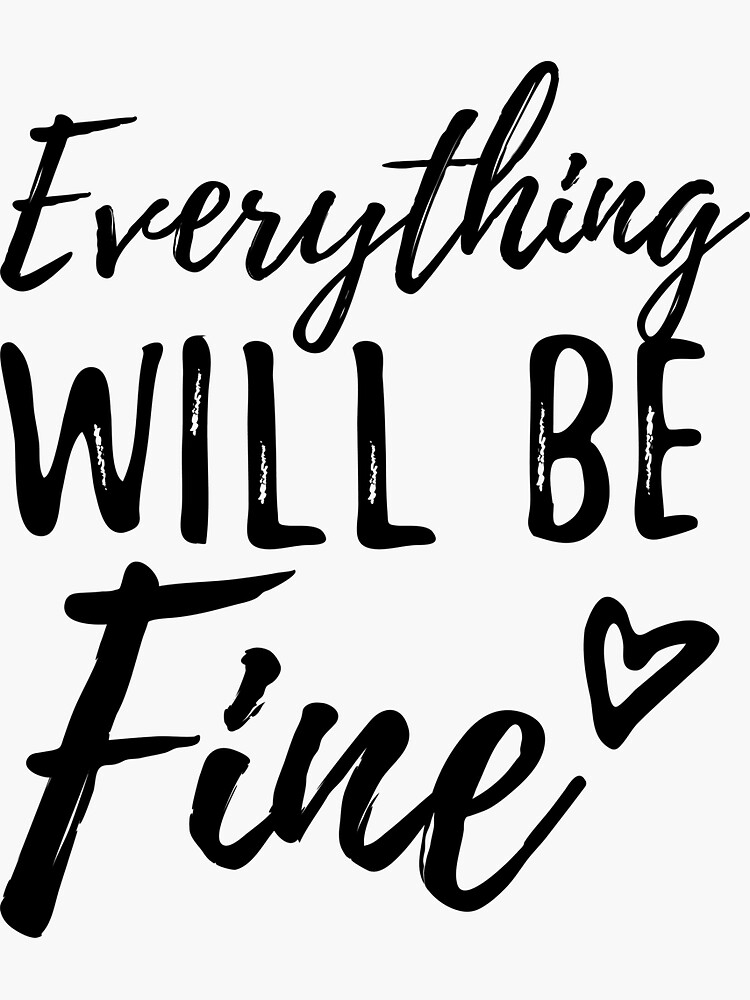 Everything will be fine by syrykh