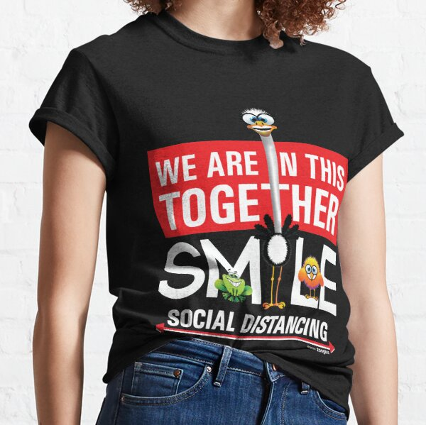 We are in this together SMILE; social distancing Classic T-Shirt