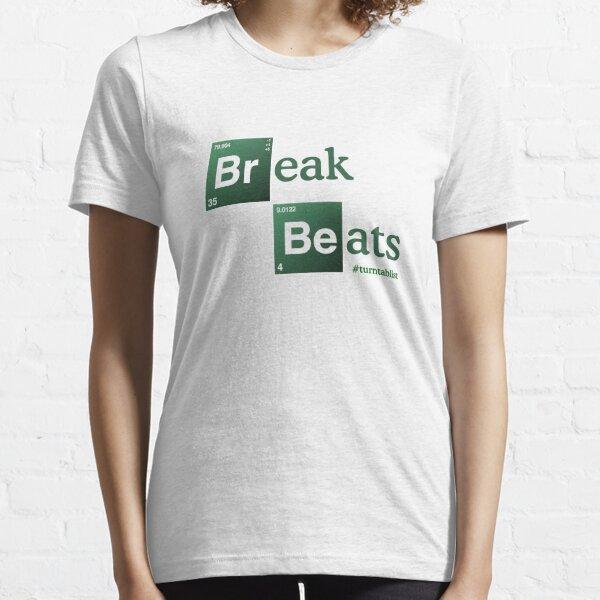 Break Beats Essential T-Shirt