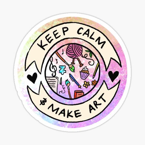 Keep Calm and Make Art Sticker