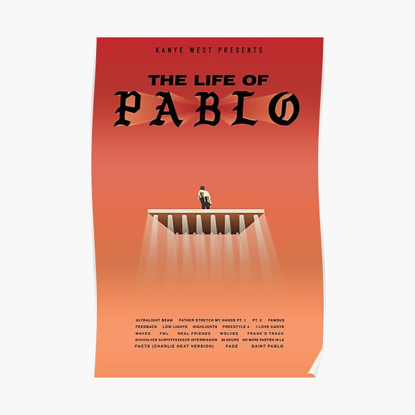 Kanye West - The Life of Pablo Poster Poster