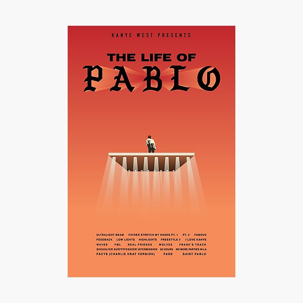 Kanye West - The Life of Pablo Poster Photographic Print