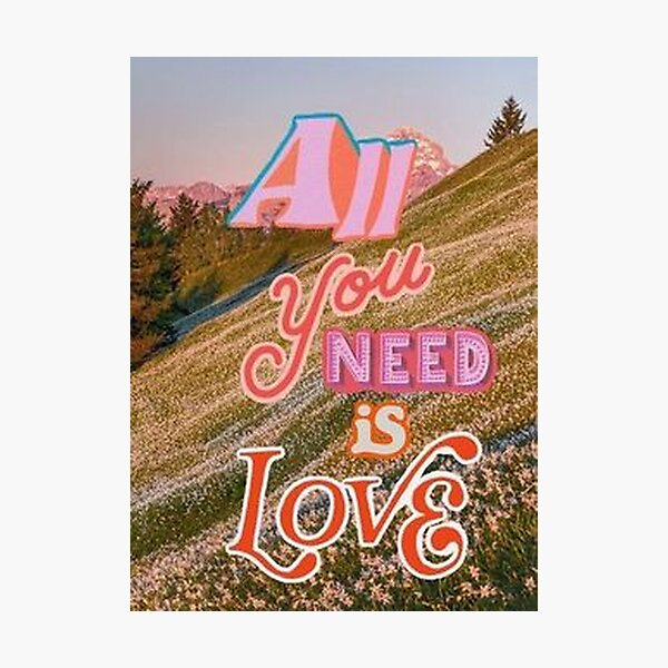 All You Need Is Love Collage Photographic Print