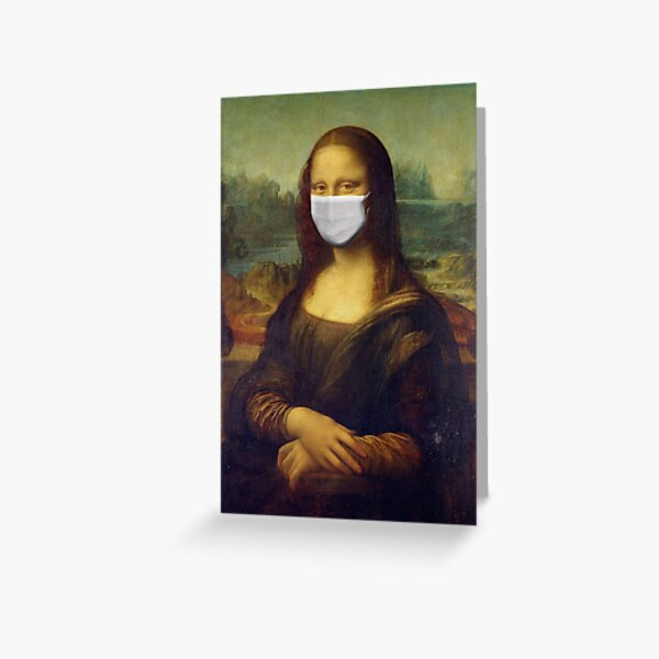 MONA LISA CORONA ART Greeting Card