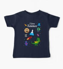 I Love Science Baby T-Shirt