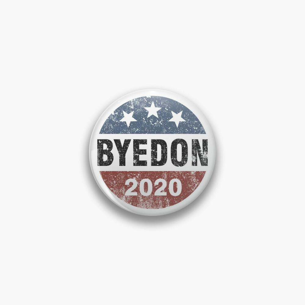 ByeDon 2020 Bye Don Vintage Funny Joe Biden  Pin