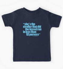 'she's the stroller that did the kessel run...' Kids Tee