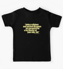 'hokey religions and ancient weapons...' Kids Tee