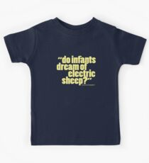 'do infants dream...' Kids Tee