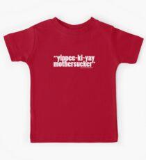 'yippee-ki-yay...' Kids Tee
