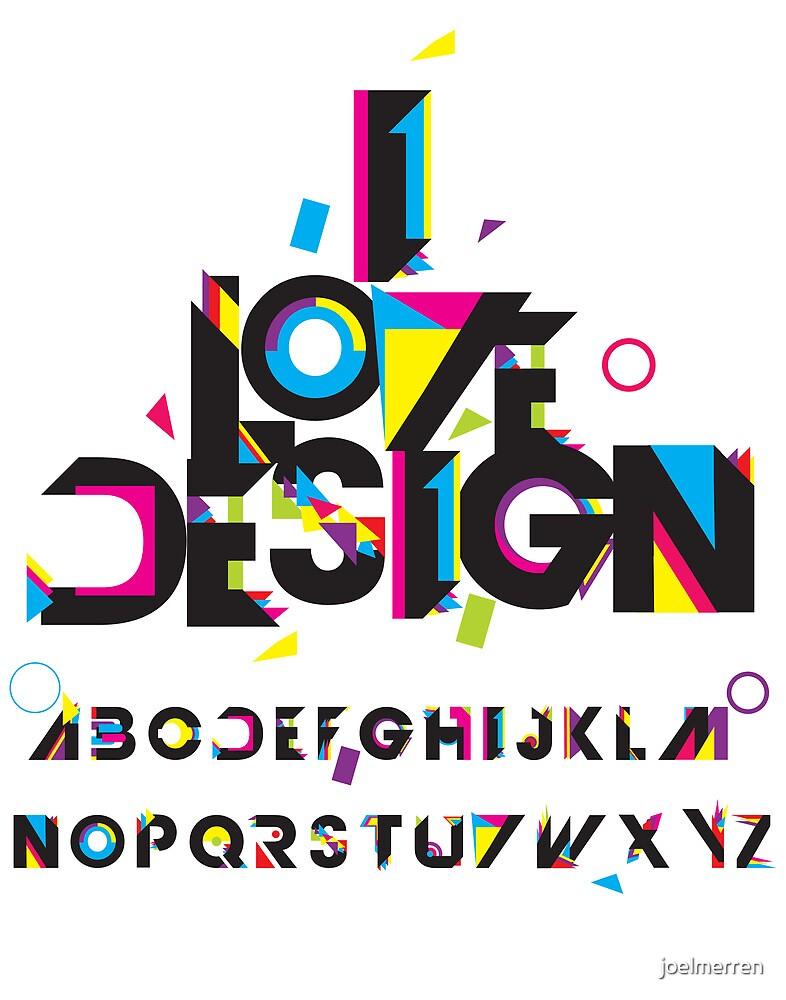 ilovedesign by joelmerren