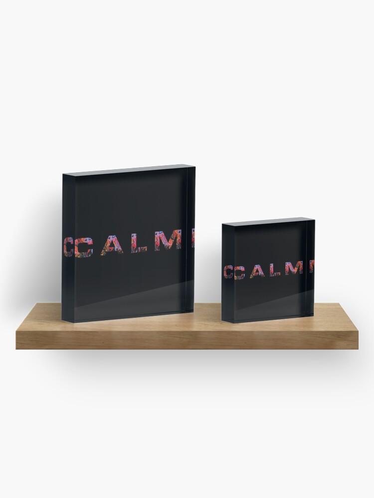Alternate view of CALM 5sos  Acrylic Block