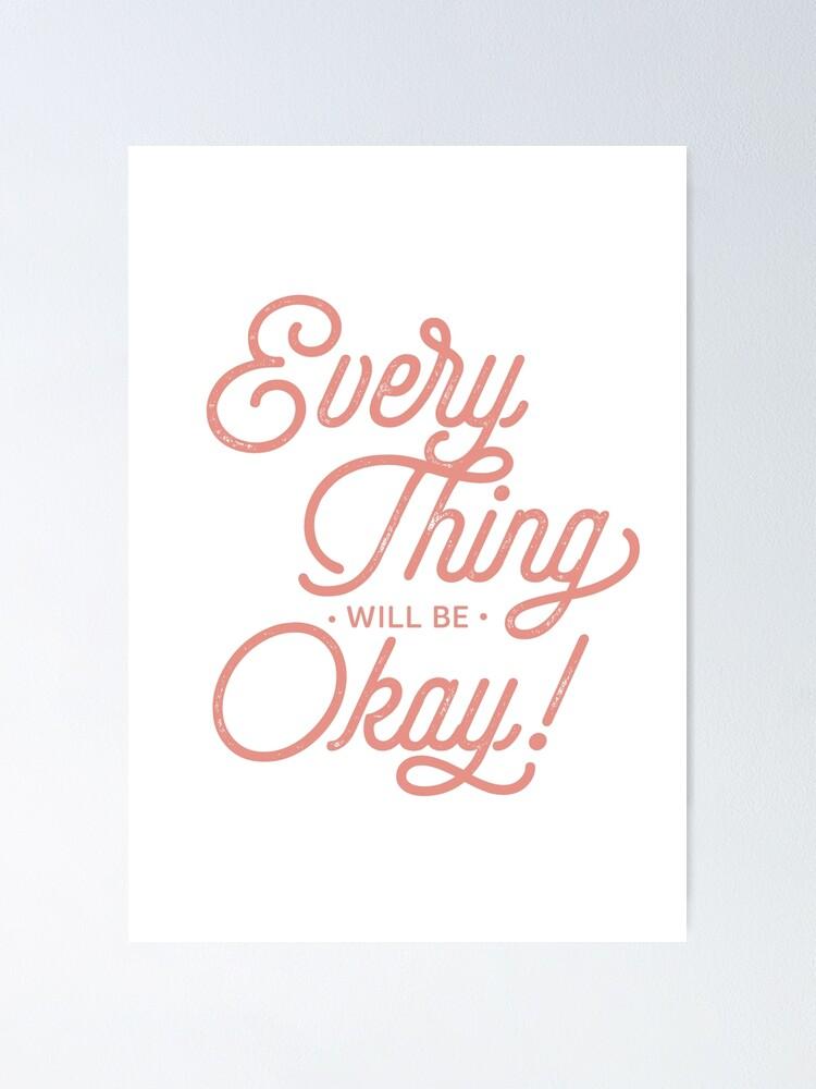 Alternate view of OKAY! Poster