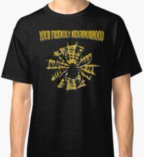 Your Friendly Neighborhood Classic T-Shirt