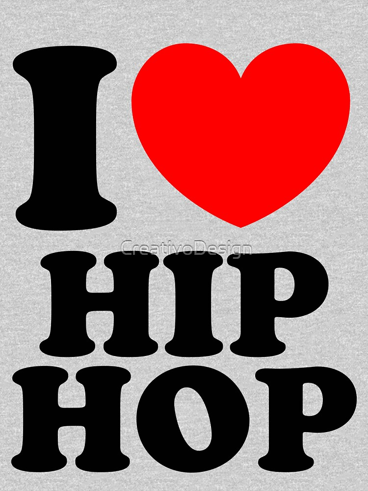 """I Heart Hip Hop"" by CreativoDesign"