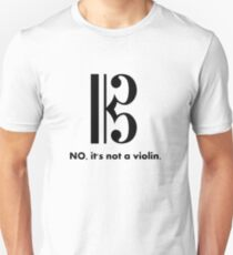 Alto Clef - NO, It's Not a Violin. Unisex T-Shirt