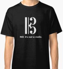 Alto Clef - NO, It's Not a Violin. (White Inverse) Classic T-Shirt