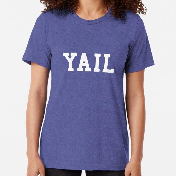 Yail (white letters) Tri-blend T-Shirt