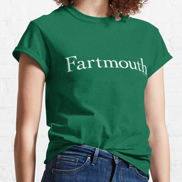 Fartmouth University Classic T-Shirt