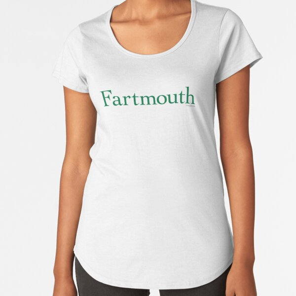 Fartmouth University Premium Scoop T-Shirt