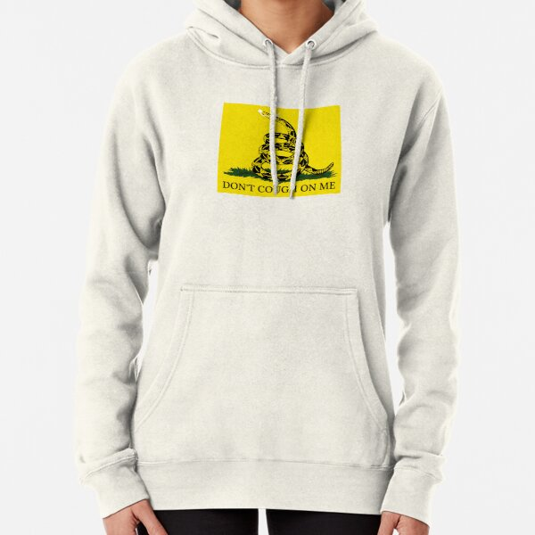 Don't Cough On Me Pullover Hoodie
