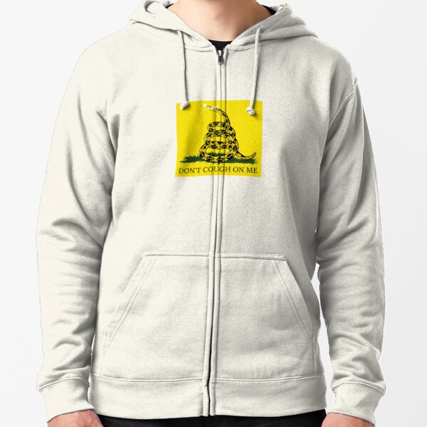 Don't Cough On Me Zipped Hoodie