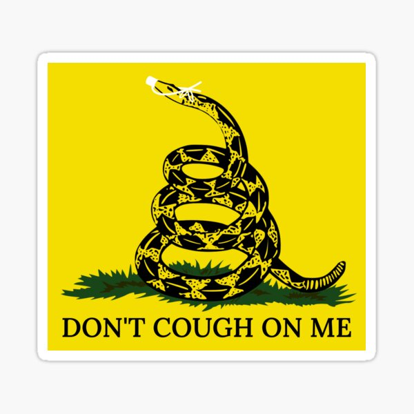 Don't Cough On Me Sticker