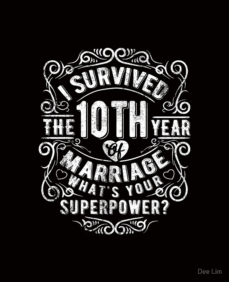 Funny Wedding Anniversary Gift 10 Years Wedding Marriage Gift Ipad Case Skin By Essinet Redbubble