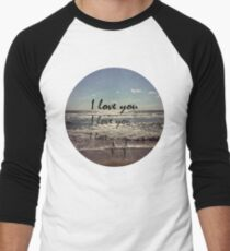 I Love You. Crash. Men's Baseball ¾ T-Shirt