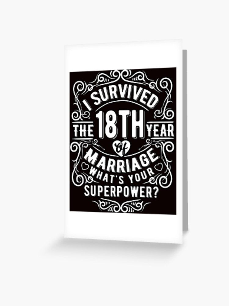 Funny Wedding Anniversary Gift 18 Years Wedding Marriage Gift Greeting Card By Essinet Redbubble