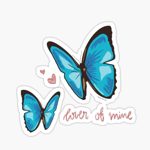 LOVER OF MINE Sticker