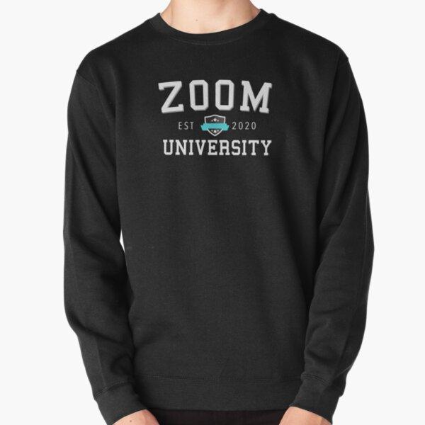 Zoom University From The University of Zoom Est 2020 Pullover Sweatshirt
