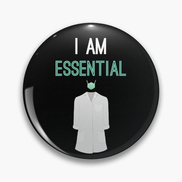 I am Essential Pin