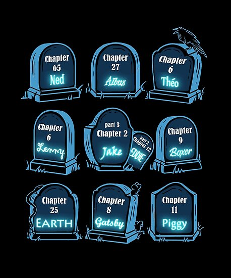 Spoiler Graveyard | Literary Characters Who Die in their Books by BootsBoots