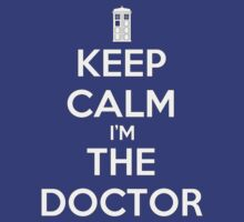 KEEP CALM I'm THE DOCTOR - DR WHO