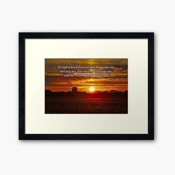 For God so love the world. Framed Art Print