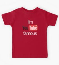 I'm YouTube Famous Kids T-Shirt