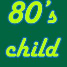 80's Child by sugi007