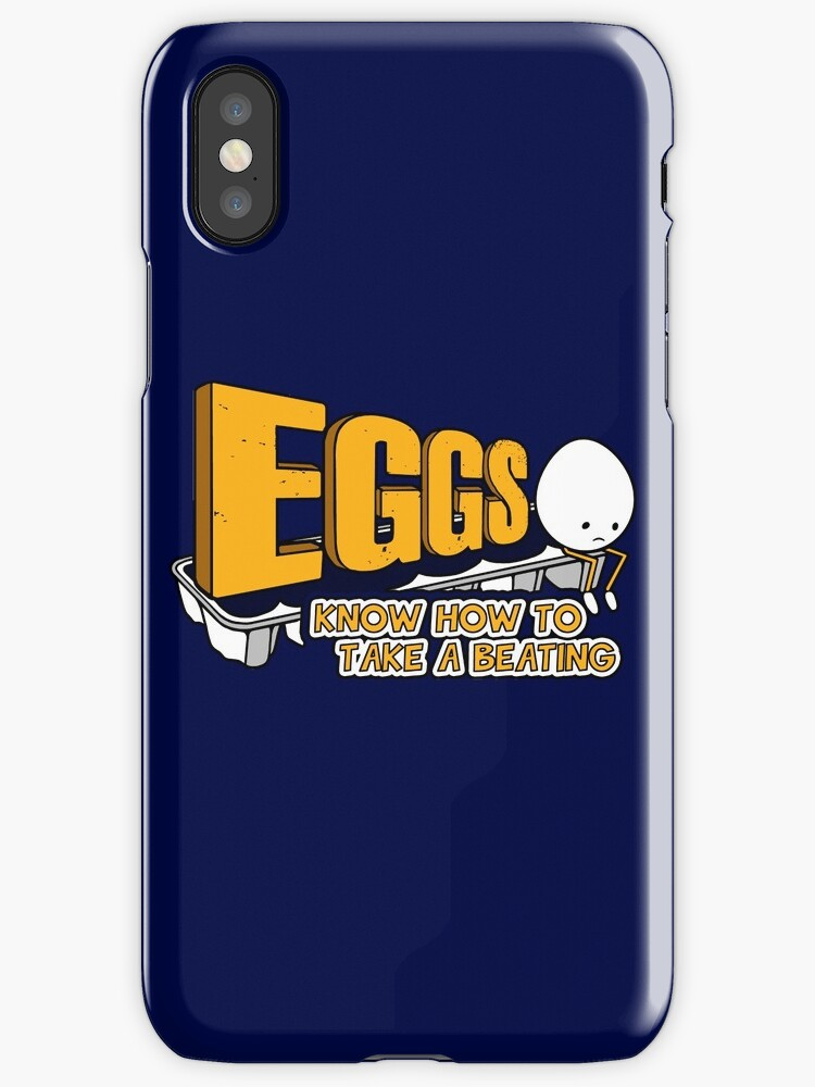 Eggs Know How to Take a Beating   Funny Slogan by BootsBoots