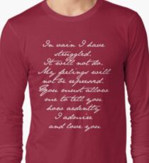 PRIDE AND PREJUDICE JANE AUSTEN MR. DARCY ENGAGEMENT SPEECH  Long Sleeve T-Shirt