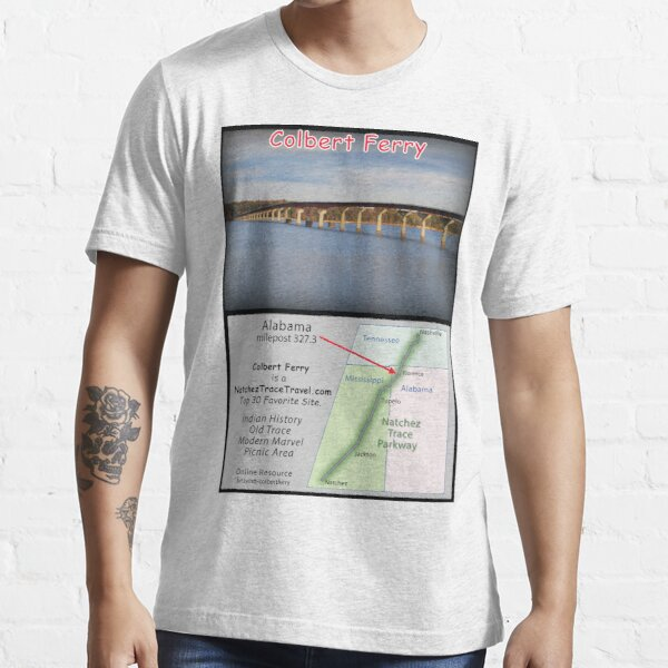 Colbert Ferry on the Natchez Trace Parkway. Essential T-Shirt