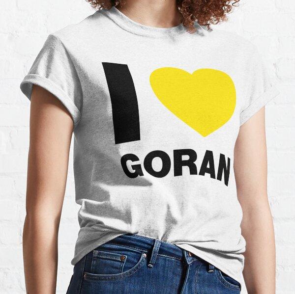 I Love Goran Classic T-Shirt