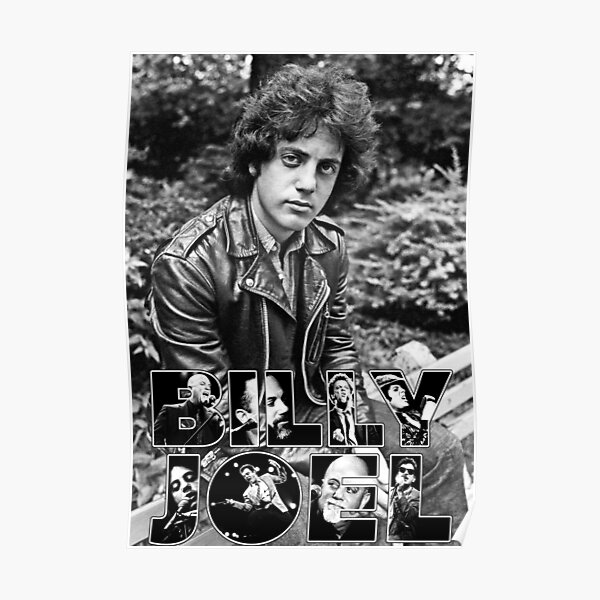 BILLY JOEL CLASSIC ART legend SINGER MAN IN WORD MUSICA Poster