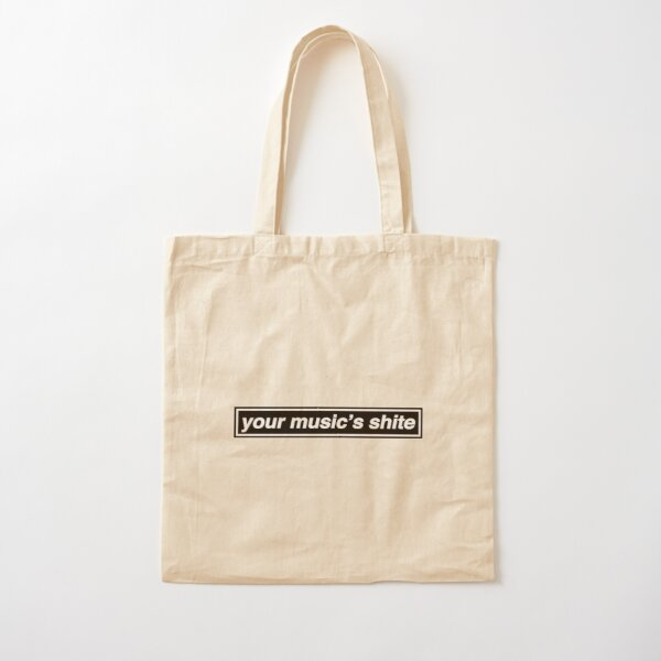 Your Music's Shite (Married With Children) - OASIS Band Tribute Cotton Tote Bag