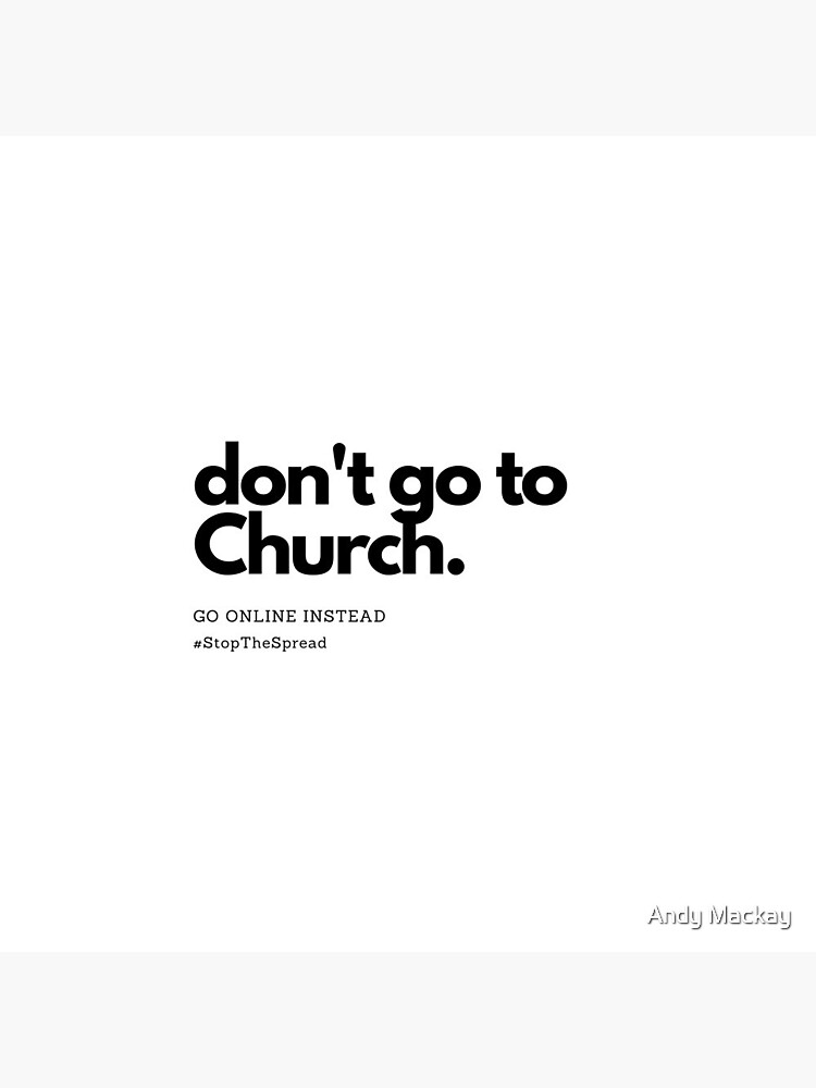 Don't Go To Church by AndyMackay