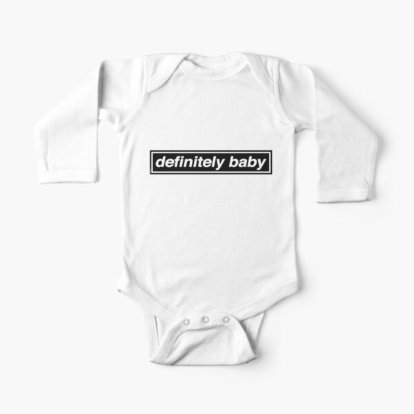 Definitely Baby - [THE ORIGINAL & BEST!] OASIS Band Tribute Long Sleeve Baby One-Piece