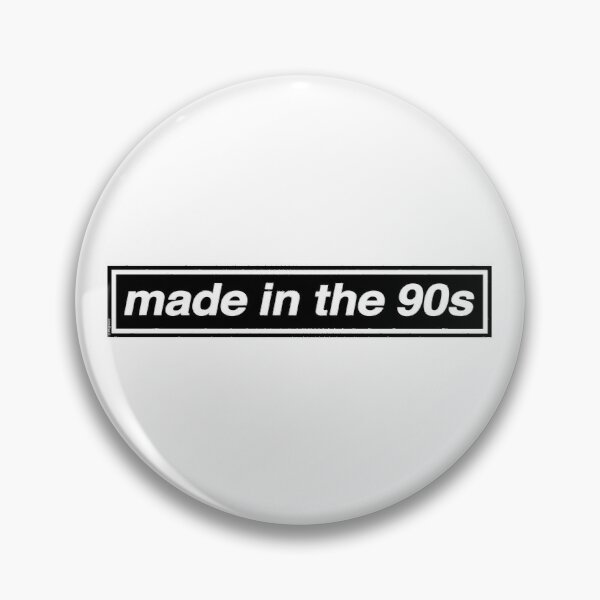 Made In The 90s - OASIS Band Tribute [White Background] Pin