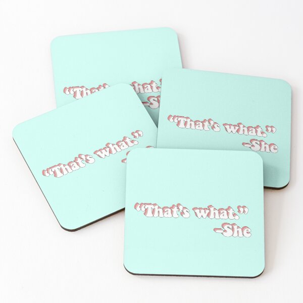 That's What She Said Coasters (Set of 4)